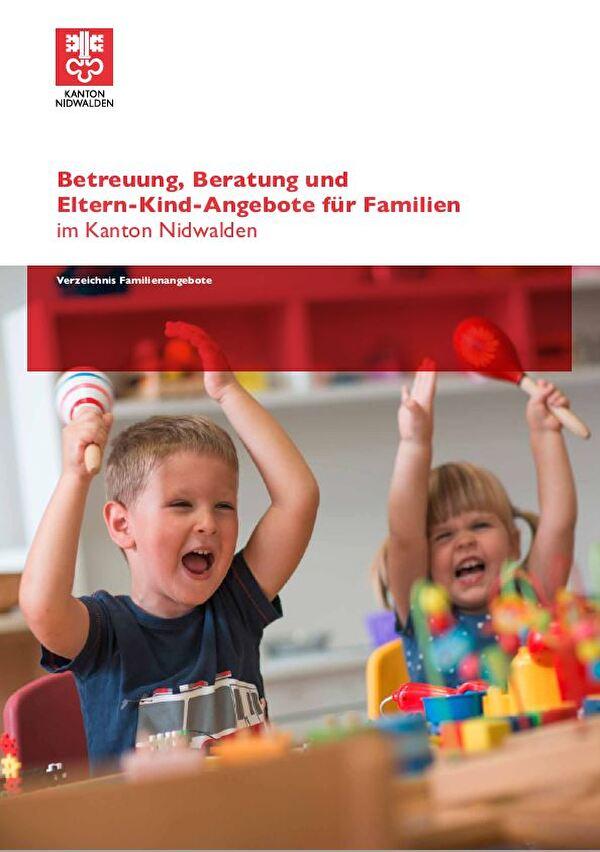 Betreuung, Beratung und Eltern Kind Angebote für Familien im Kanton Nidwalden