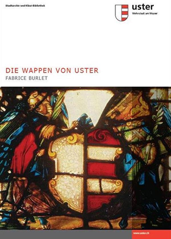 Titelblatt : Die Wappen von Uster