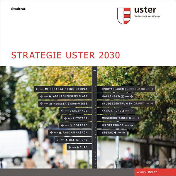 Titelseite des Heftes Strategie Uster 2030