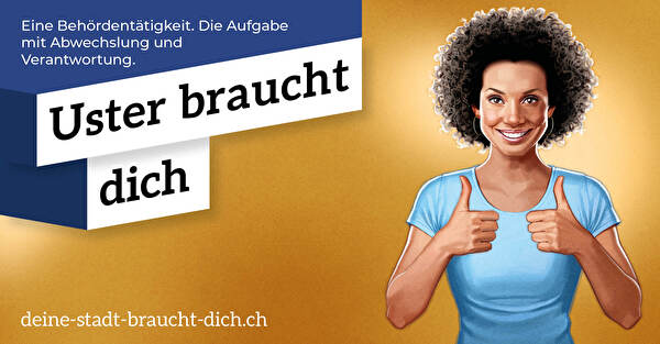 Uster-Sujet Werbekampagne Uster braucht dich