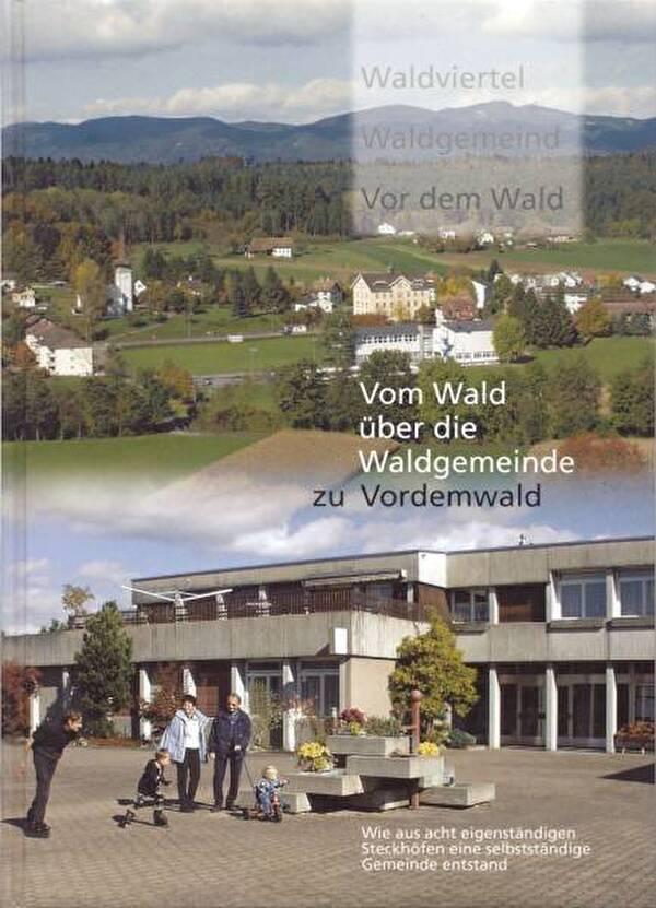 Buch Vom Wald über die Waldgemeinde zu Vordemwald