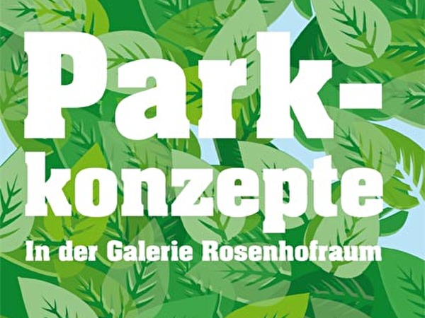 Landart Parkkonzepte