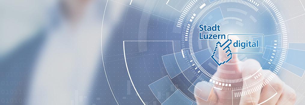 Digitalstrategie der Stadt Luzern