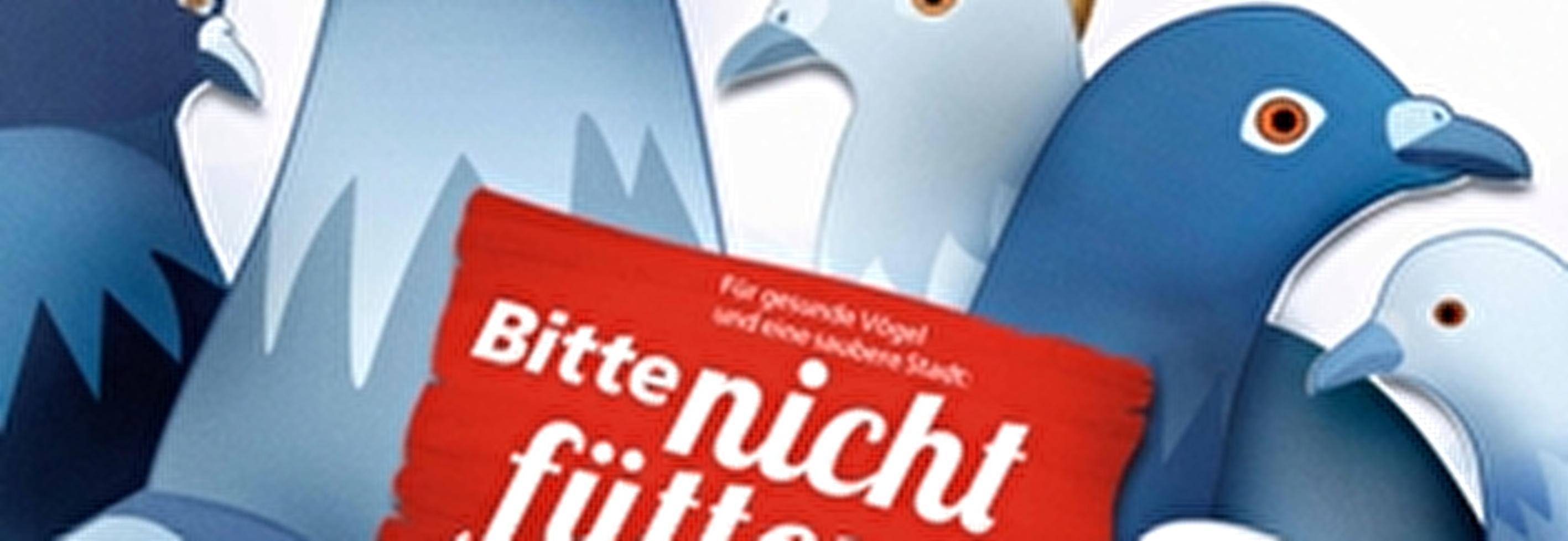 Tauben und Schwaene: Bitte nicht fuettern!