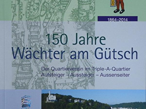 Cover Jubiläumsbuch Wächter am Gütsch