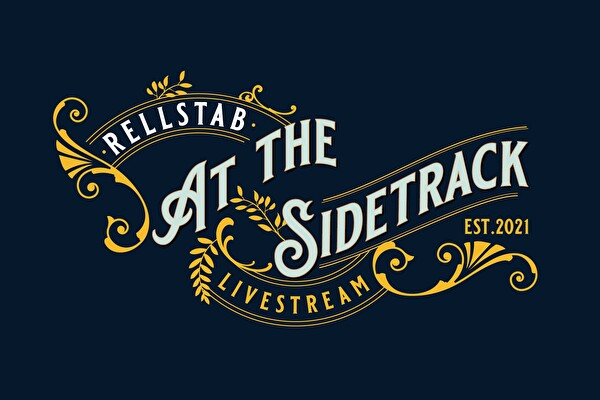 RELLSTAB AT THE SIDETRACK Livestream