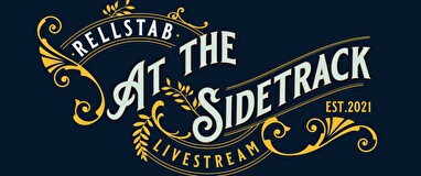 RELLSTAB AT THE SIDETRACK Livestream