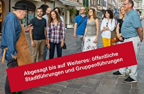 Abgesagt bis auf Weiteres: öffentliche Stadtführungen und Gruppenführungen