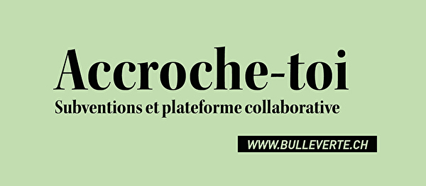 accroche-toi, subventions et plateforme collaborative