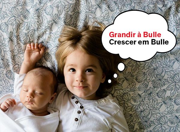 Grandir à Bulle