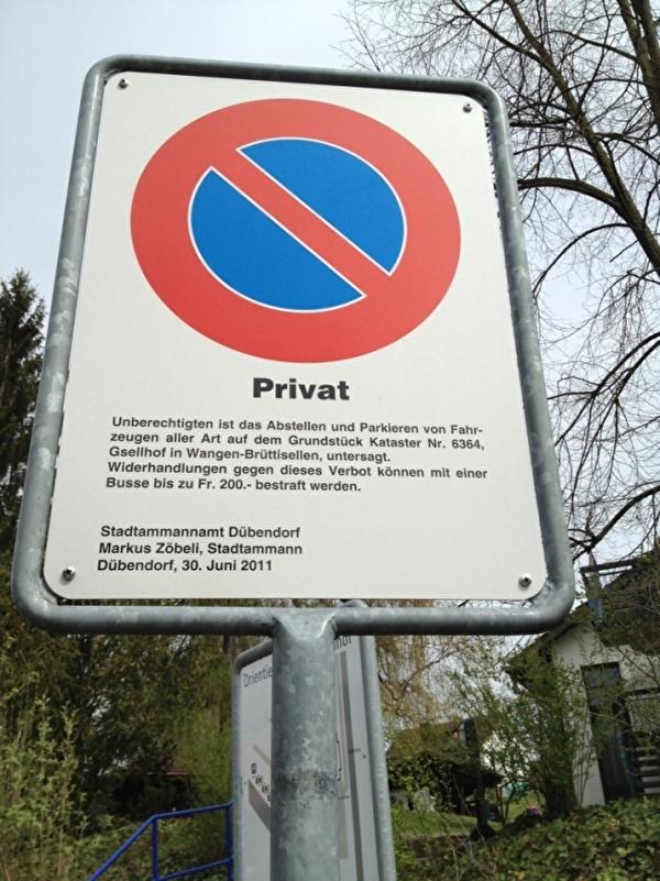 Hier sehen Sie eine Verbotstafel aus dem Jahre 2011