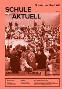 Titelseite des Informationsblattes Schule Aktuell der Wiler Schulen - Ausgabe 2 des Jahres 2018