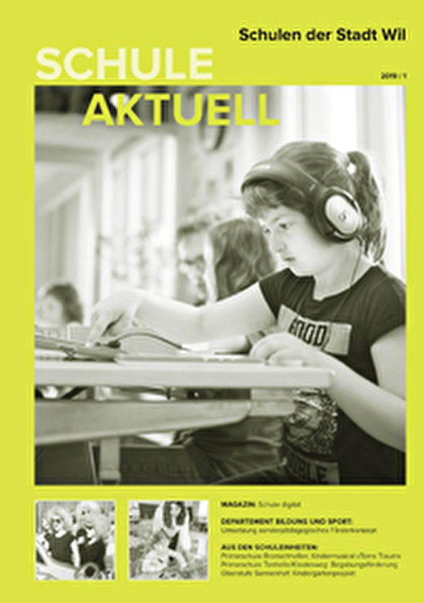 Informationsblatt Schule aktuell der Wiler Schulen - Ausgabe 1 des Jahres 2019