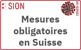 Mesures obligatoires en Suisse
