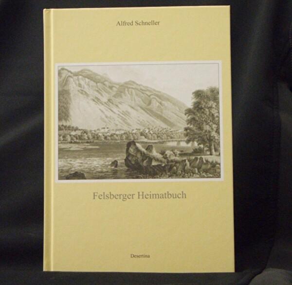 Felsberger Heimatbuch 2. Auflage Autor Alfred Schneller
