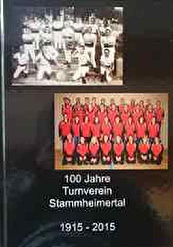 Chronik 100 Jahre Turnverein Stammheimertal