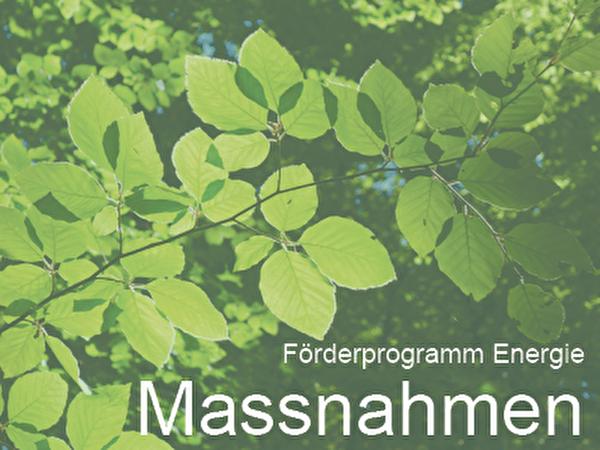 Förderprogramm Energie Massnahmen